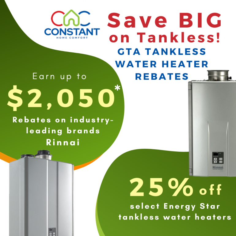 Save BIG by going Tankless! 25% off select Tankless Water Heaters + Rebates!